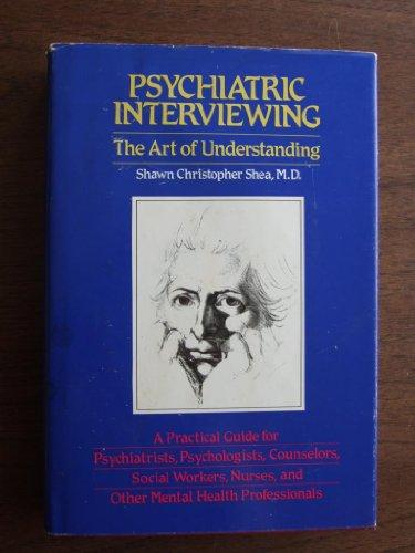 9780721617480: Psychiatric Interviewing: The Art of Understanding