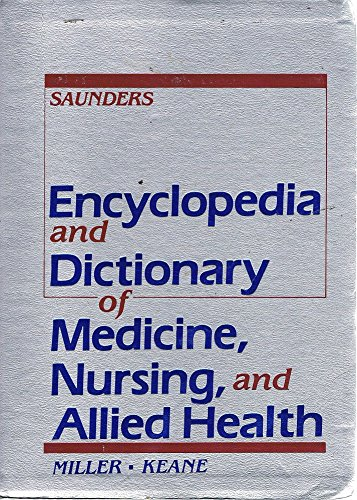 9780721618159: Encyclopedia and Dictionary of Medicine, Nursing and Allied Health