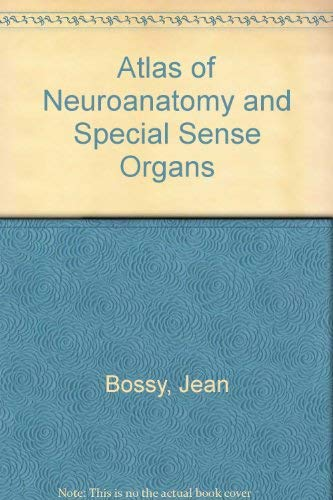 Atlas of Neuroanatomy and Special Sense Organs