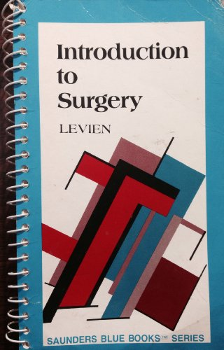 9780721618845: Introduction to Surgery (Saunders Blue Books Series)