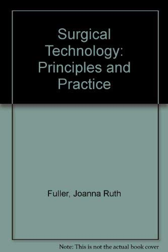 9780721619606: Surgical Technology: Principles and Practice