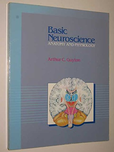 9780721620619: Basic Neuroscience: Anatomy and Physiology