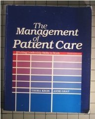9780721620640: The Management of Patient Care: Putting Leadership Skills to Work