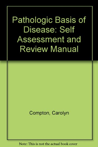 9780721621128: Pathologic Basis of Disease: Self Assessment and Review Manual