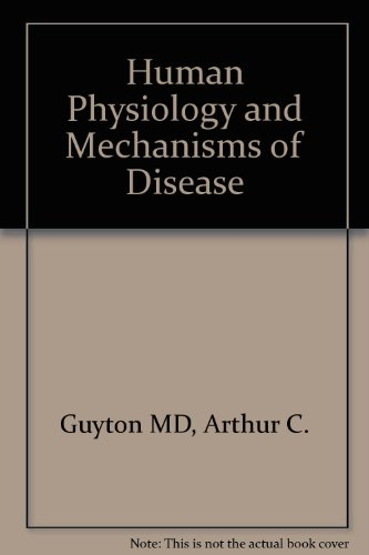 9780721621142: Human Physiology and Mechanisms of Disease
