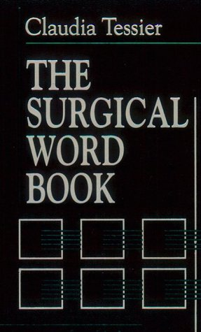 9780721621289: The Surgical Word Book