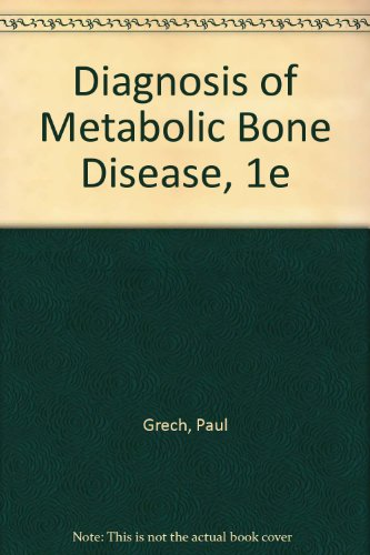 9780721621517: Diagnosis of Metabolic Bone Disease, 1e