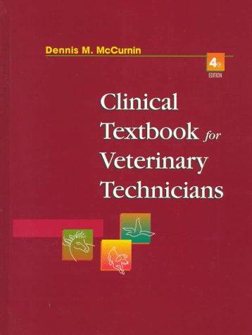 9780721621968: Clinical Textbook for Veterinary Technicians, 4e