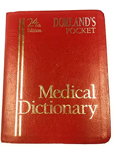 Dorland's Pocket Medical Dictionary (24th Edition): Dorland, Norman