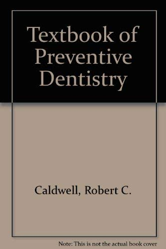 Textbook of Preventive Dentistry, A