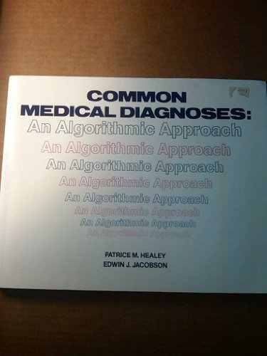 9780721623450: Common Medical Diagnoses: An Algorithmic Approach