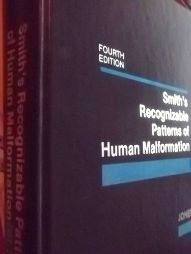 Smith's Recognizable Patterns of Human Malformation, 4th: Kenneth Lyons Jones