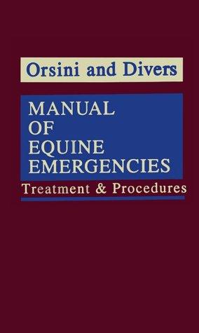 9780721624259: Manual of Equine Emergencies: Treatment & Procedures