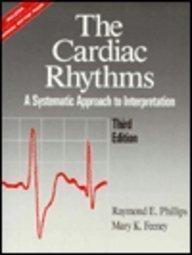 9780721624273: The Cardiac Rhythms: A Systematic Approach to Interpretation