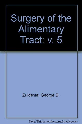 9780721625096: Surgery of the Alimentary Tract: v. 5