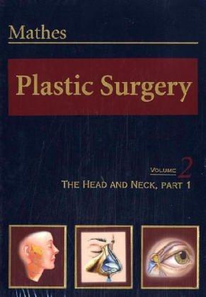 9780721625430: Plastic Surgery: The Face, Part 1, Volume 2, 1e (Vol 2)
