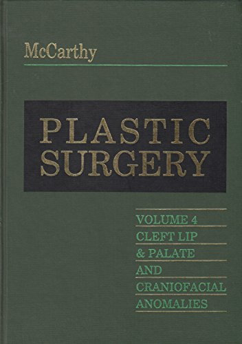 9780721625454: Plastic Surgery: Cleft Lip and Palate, and Craniofacial, Volume 4, 1e