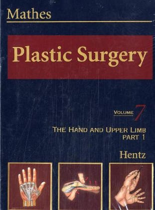 9780721625485: Plastic Surgery: The Hand, Part 1, Volume 7