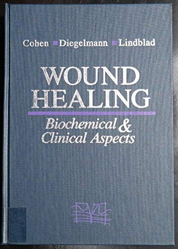 9780721625645: Wound Healing: Biochemical & Clinical Aspects
