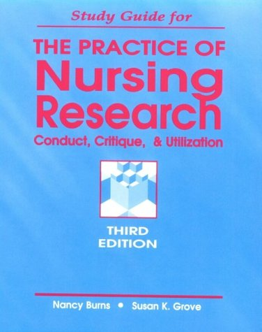 9780721625874: Study Guide to Accompany the Practice of Nursing Research: Conduct, Critique and Utilization