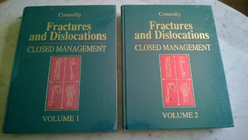 9780721626017: Fractures and Dislocations: Closed Management (2-Volume Set)