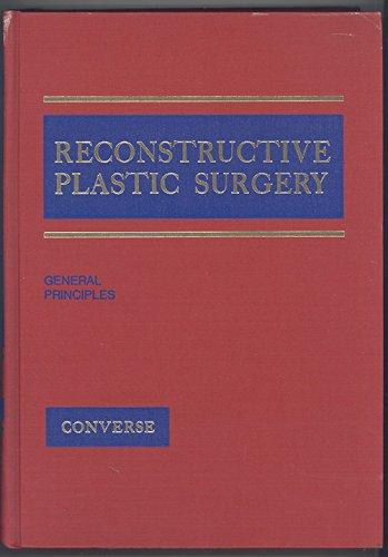 9780721626802: Reconstructive Plastic Surgery, Volume 1: General Principles