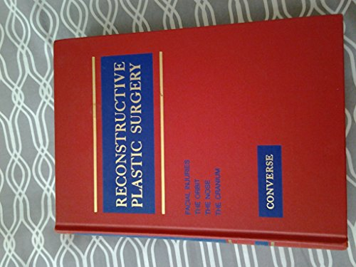 9780721626819: Reconstructive Plastic Surgery: Principles and Procedures in Correction, Reconstruction and Transplantation (Vol. 2, Facial Injuries, Orbit, Nose, C)