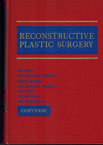 9780721626826: Reconstructive Plastic Surgery: Principles and Procedures in Correction, Reconstruction and Transplantation