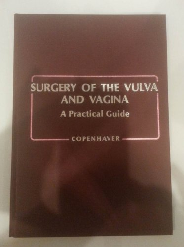 9780721627182: Surgery of the vulva and vagina: A practical guide