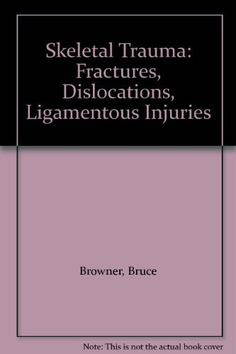 9780721627267: Skeletal Trauma: Fractures, Dislocations, Ligamentous Injuries