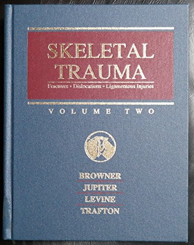 9780721627281: Skeletal trauma: Fractures, dislocations, ligamentous injuries (Volume 2)
