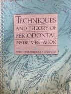 Techniques and Theory of Periodontal Instrumentation: Perry, Dorothy A.
