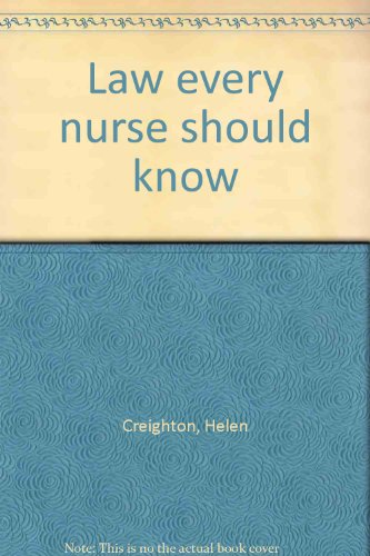 9780721627502: Law Every Nurse Should Know: Second Edition