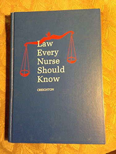9780721627526: Law Every Nurse Should Know
