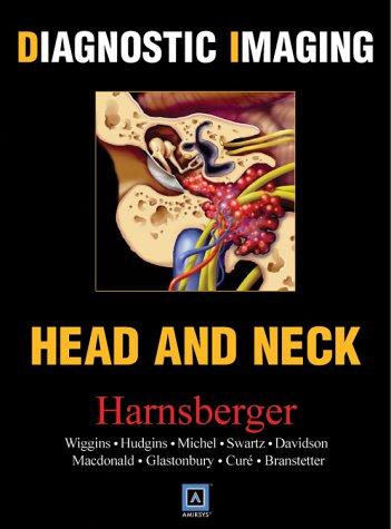 9780721628905: Diagnostic Imaging: Head and Neck: Top 250 Diagnoses