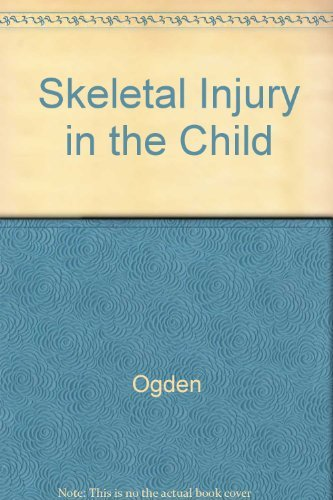 9780721629551: Skeletal Injury in the Child Compartmental syndrome