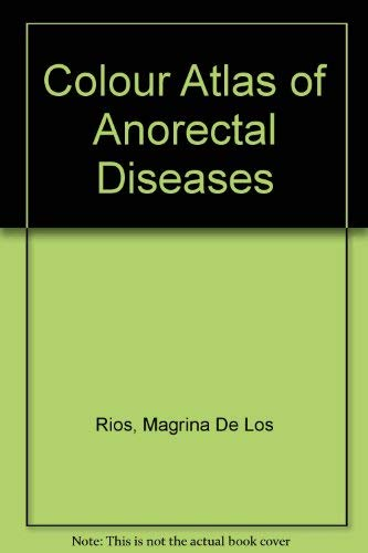 9780721630342: Colour Atlas of Anorectal Diseases (English and Spanish Edition)