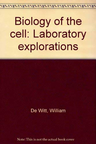 Biology of the Cell: Laboratory Explorations: An Evolutionary Approach