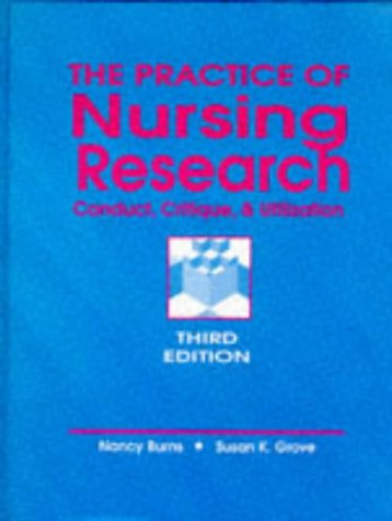 9780721630540: The Practice of Nursing Research: Conduct, Critique and Utilization