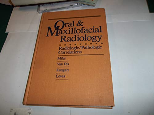 9780721630700: Oral and Maxillofacial Radiology: Radiologic/Pathologic Correlations