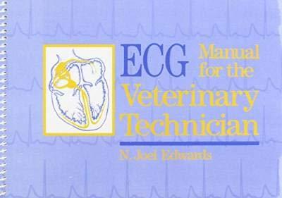 9780721630830: ECG Manual for the Veterinary Technician, 1e