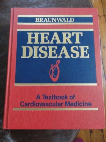 9780721630977: Heart Disease: A Textbook of Cardiovascular Medicine