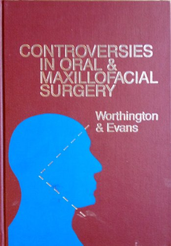 Controversies in Oral & Maxillofacial Surgery: Worthington MD BSc