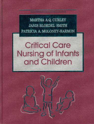 9780721631202: Critical Care Nursing of Infants and Children