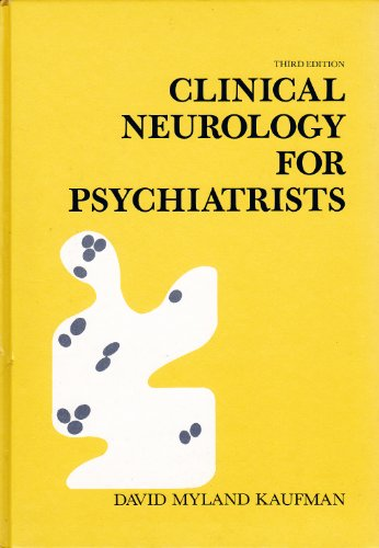 9780721631233: Clinical Neurology for Psychiatrists (Major Problems in Neurology)
