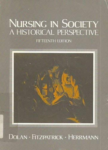 9780721631356: Nursing in Society: A Historical Perspective