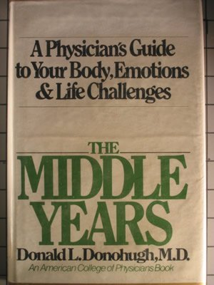 The Middle Years: Donohugh, Donald L