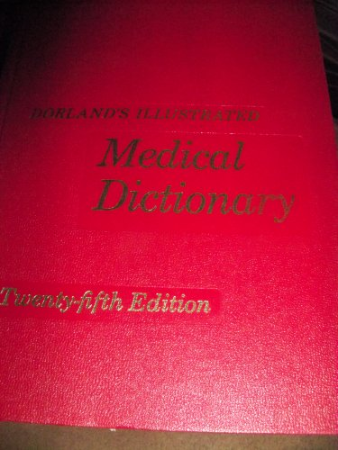 9780721631486: Dorland's Illustrated Medical Dictionary (25th Edition)