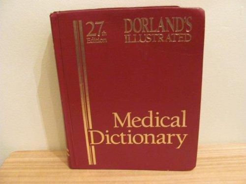 9780721631547: Dorland Illustrated Medical Dictionary. (Dorland's Illustrated Medical Dictionary)