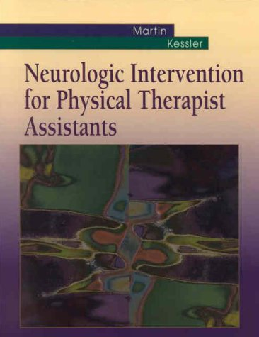 9780721631769: Neurologic Intervention for Physical Therapist Assistants